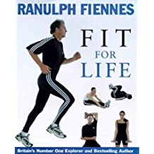 Fit for Life by Sir Ranulph Fiennes (1998-10-15)