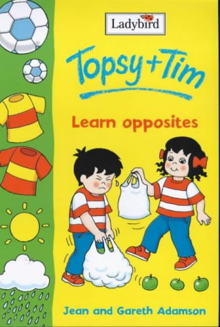 Topsy and Tim learn about opposites