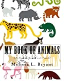 My Book of Animals: In English,Spanish,and French.