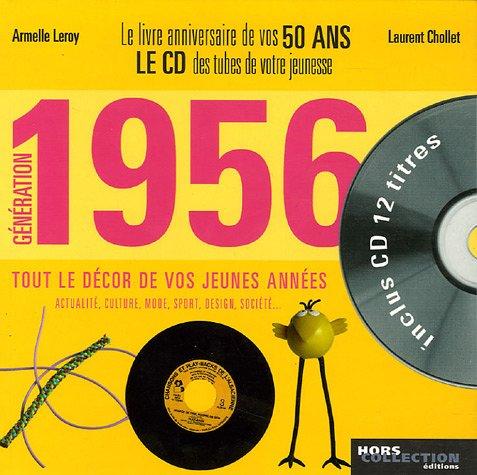 Génération 1956 : Le livre anniversaire de vos 50 ans (1CD audio)