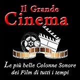 Il grande cinema: le più belle colonne sonore dei film di tutti i tempi (Happy, Titanic)