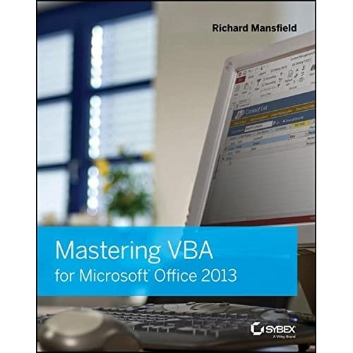 Mastering VBA for Microsoft Office 2013 by Richard Mansfield (2013-08-26)
