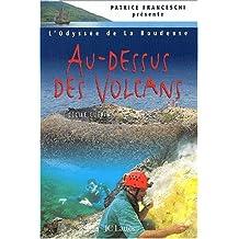 L'odyssée de La Boudeuse. Tome 4, Au-dessus des volcans