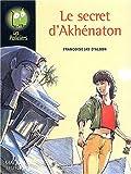 Le secret d'Akhénaton