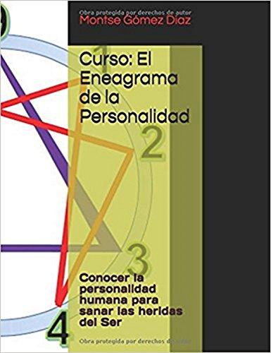 Curso: El Eneagrama de la Personalidad: Conocer la personalidad humana para sanar las heridas del Ser por Montse Gómez Díaz