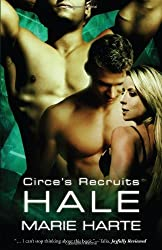 Circe's Recruits 3: Hale by Marie Harte (2010-06-30)