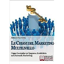 La Chiavi Del Marketing Multilivello