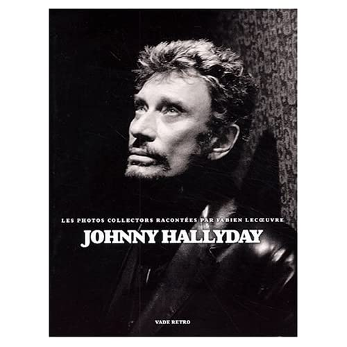 Johnny Hallyday, les photos collectors
