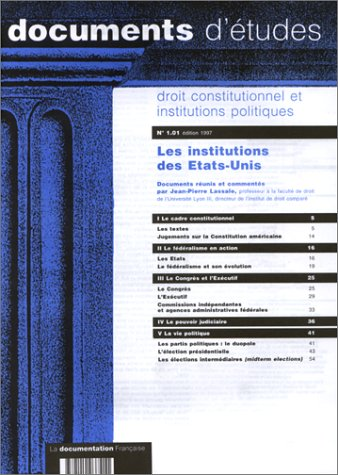 droit-constitutionnel-et-institutions-politiques-numero-101-1997-les-institutions-des-etats-unis