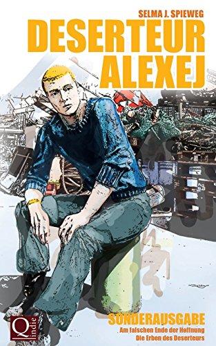 Buchseite und Rezensionen zu 'Deserteur Alexej Sonderausgabe: Serienauftakt und Band 1' von Selma J. Spieweg