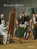KünstlerBilder: Inszenierung und Tradition im 19. Jahrhundert