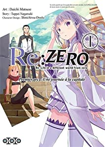 Re:Zero - Premier arc : Une journée à la capitale Edition simple Tome 1