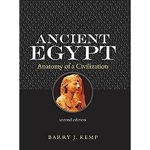 Ancient Egypt: Anatomy of a Civilisation by Barry J. Kemp (2006-01-13)