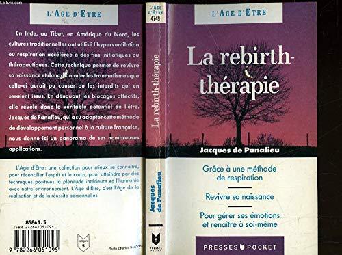 La rebirth-thérapie