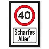 DankeDir! 40 Jahre Scharfes Alter, Kunststoff Schild - Geschenk 40. Geburtstag, Geschenkidee Geburtstagsgeschenk Vierzigsten, Geburtstagsdeko/Partydeko / Party Zubehör/Geburtstagskarte