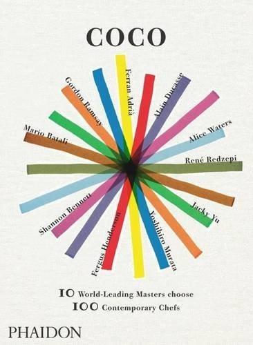 Portada del libro Coco: 10 World-Leading Masters choose 100 Contemporary Chefs by Mario Batali (2009-10-30)