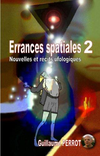 Errances spatiales 2 - Nouvelles et récits ufologiques par Guillaume Perrot