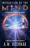 Infraction of the Mind: Episode One of Fortitude Rising (A Magical Bond Series Novella Book 1) (English Edition)