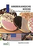 Amerikanische Küche: Rezepte für den Thermomix aus aller Welt