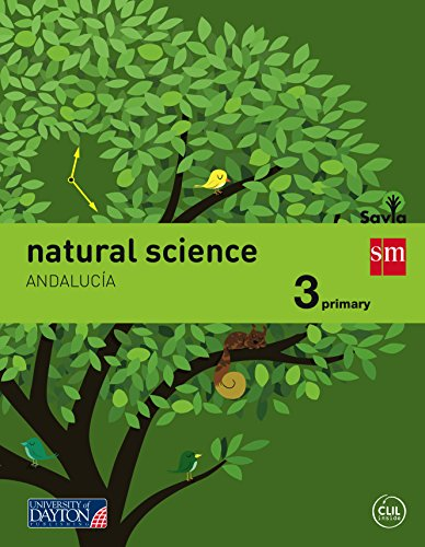 Natural science. 3 Primary. Savia. Andalucía - 9788416346110