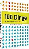 100 Dinge, die jeder Designer über  Menschen wissen muss - Leitfaden für Web-und Print-Designer, Psychologie gepaart mit anschaulichen Beispielen: So ticken wir! (DPI Grafik)