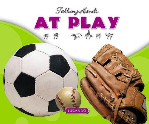 At Play/En El Juego (Talking Hands) por Kathleen Petelinsek