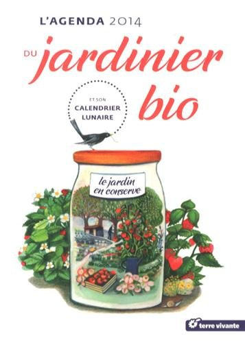 L'agenda du jardinier bio 2014 par Guylaine Goulfier