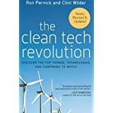 The Clean Tech Revolution: Discover the Top Trends, Technologies, and Companies to Watch by Ron Pernick (2008-09-16)