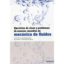Ejercicios De Clase Y Problemas De Examen Resueltos De Mecánica De Fluidos