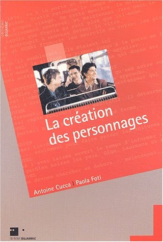 La création des personnages par Antoine Cucca
