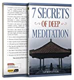#10: 7 Secrets of Deep Meditation