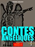 L'Ange de la Marne, LES CONTES ANGELIQUES Episode 1
