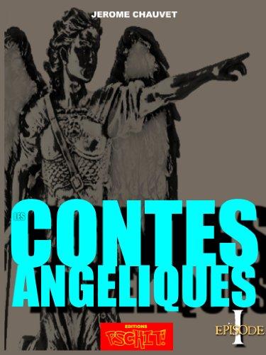 Couverture du livre L'Ange de la Marne, LES CONTES ANGELIQUES Episode 1