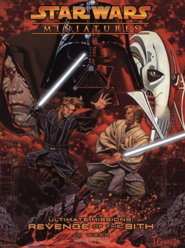 Star Wars Miniatrues Ultimate Missions: Revenge of the Sith: A Star Wars Miniatures Game Product: Revenge of Sith (Star Wars Miniatures Product)