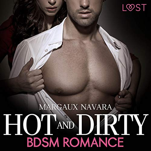 Hot and Dirty: BDSM Romance