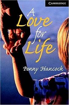 A Love for Life Level 6 (Cambridge English Readers) von [Hancock]