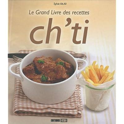 Le grand livre des recettes ch'ti
