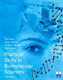Practical Skills in Biomolecular Sciences by Prof Rob Reed (2007-07-05)