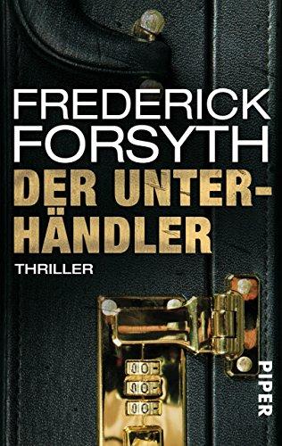 Der Unterhändler: Thriller (Piper Taschenbuch 23132)