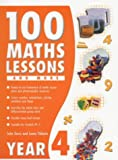 100 Maths Lessons and More for Year 4 (100 Maths Lessons & More)