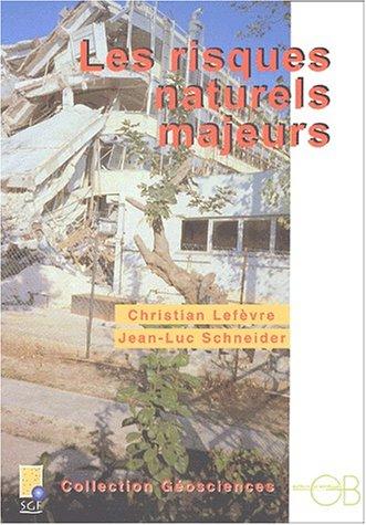Les risques naturels majeurs