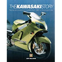 The Kawasaki Story: Racing and Production Models from 1963 to the Present Day