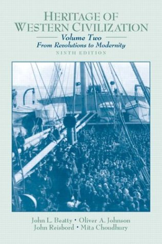 Heritage of Western Civilization, Volume 2 (From Revolutions to       Modernity): From Revolutions to Modernity v. 2