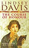 [(The Course of Honour)] [By (author) Lindsey Davis] published on (February, 1998)