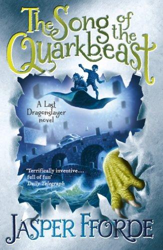 The Song of the Quarkbeast: Last Dragonslayer Book 2 por Jasper Fforde
