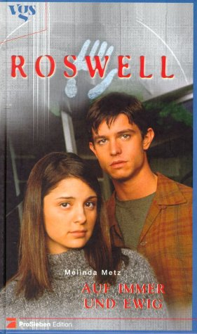 Roswell - Auf immer und ewig