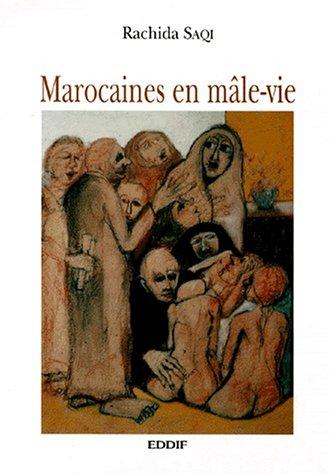 MAROCAINES EN MALE-VIE
