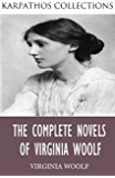 The Complete Novels of Virginia Woolf (English Edition)