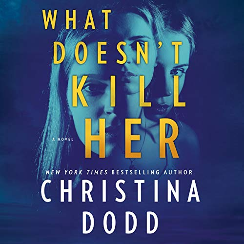 What Doesn't Kill Her (Cape Charade, Band 2)