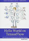 Hello World en TensorFlow - para iniciarse en la programación del Deep Learning